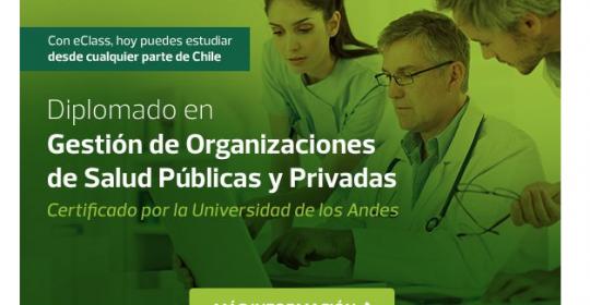 DIPLOMADO SEMIPRESENCIAL! GESTIÓN DE ORGANIZACIONES DE SALUD PÚBLICAS Y PRIVADAS