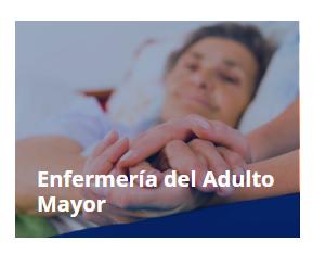 Especialidad en Enfermería del Adulto Mayor