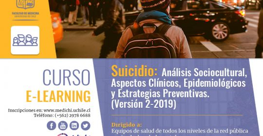2ª versión del Curso E- Learning Suicidio: Análisis Sociocultural, Aspectos Clínicos, Epidemiológicos y Estrategias Preventivas (Versión 2-2019)